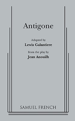 Antigone by Jean Anouilh