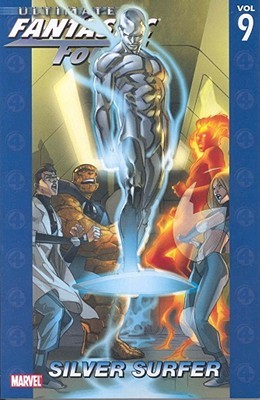 Ultimate Fantastic Four, Vol. 9 by Mike Carey