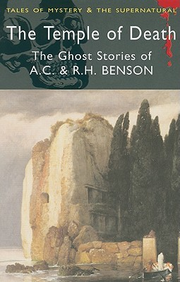 The Temple of Death by Arthur Christopher Benson