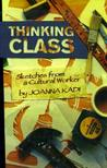 Thinking Class: Sketches from a Cultural Worker