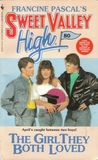 The Girl They Both Loved (Sweet Valley High, #80)