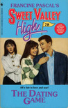 The Dating Game (Sweet Valley High, #78)