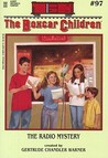The Radio Mystery (The Boxcar Children, #97)