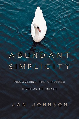 Abundant Simplicity by Jan Johnson