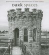 Dark Spaces: Montana's Historic Penitentiary at Deere Lodge