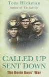 Called Up Sent Down: The Bevin Boys' War
