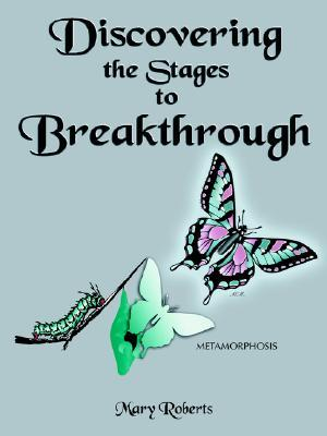 Discovering the Stages to Breakthrough