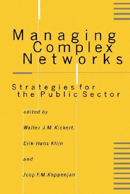 Managing Complex Networks by Walter J.M. Kickert