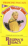 Regina's Legacy (Sweet Valley High, #73)