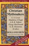 Christian Mythmakers by Rolland Hein