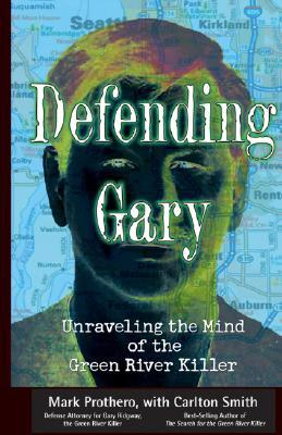Defending Gary by Mark Prothero