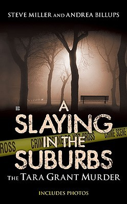 A Slaying in the Suburbs by Steve      Miller