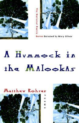 A Hummock in the Malookas by Matthew Rohrer