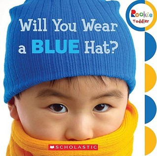 Will You Wear a Blue Hat? by Children's Press