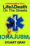A Paramedic's Diary: Life and Death in London