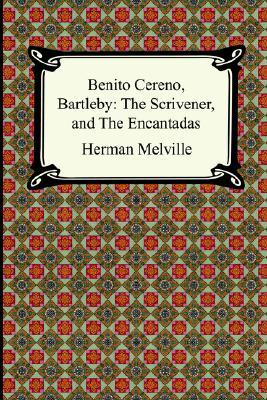 Benito Cereno, Bartleby by Herman Melville