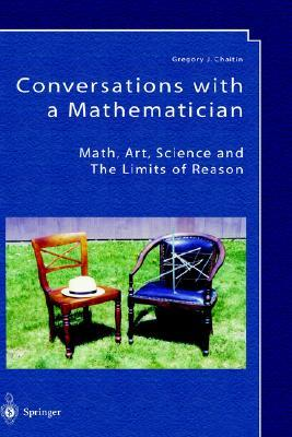 Conversations with a Mathematician by Gregory J. Chaitin