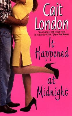 It Happened at Midnight by Cait London
