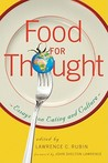 Food for Thought: Essays on Eating and Culture