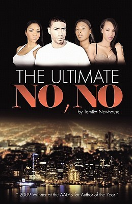 The Ultimate No-No by Tamika Newhouse