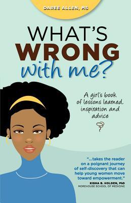 What's Wrong with Me? by Daree Allen