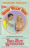 Two-Boy Weekend (Sweet Valley High, #54)