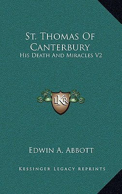 St. Thomas of Canterbury: His Death and Miracles, Volume 2