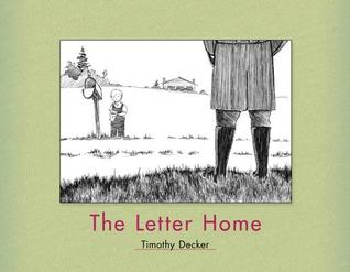 The Letter Home by Timothy Decker