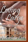 Loving Large-Yours Only And Always