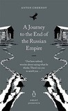 A Journey to the End of the Russian Empire (Penguin Great Journeys)