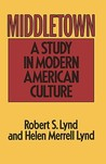 Middletown by Robert Staughton Lynd