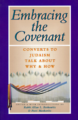 Embracing the Covenant by Allan Berkowitz