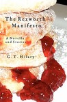 The Rexworth Manifesto by G.T. Hilary