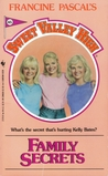 Family Secrets (Sweet Valley High, #45)