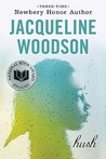 Hush by Jacqueline Woodson
