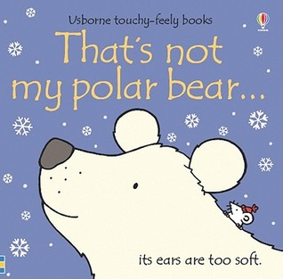 Thats Not My Polar Bear... Usborne Touchy-Feely Board Books