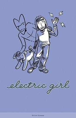 Electric Girl, Volume 2 by Michael Brennan