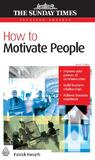 How to Motivate People