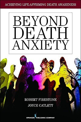 Beyond Death Anxiety by Robert W. Firestone
