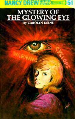Mystery of the Glowing Eye by Carolyn Keene