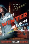 When Winter Returns: A Rosie Winter Mystery