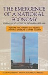 The Emergence of a National Economy: An Economic History of Indonesia, 1800-2000