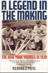 A Legend in the Making: The New York Yankees in 1939