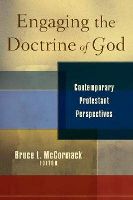 Free Download Engaging the Doctrine of God: Contemporary Protestant Perspectives RTF