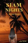 Siam Nights: A Love Story