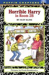 Horrible Harry in Room 2B (Horrible Harry, #2)