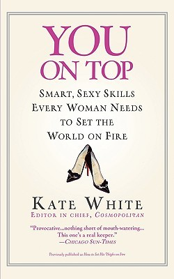You On Top by Kate White