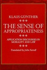 Sense of Appropriateness: Application Discourses in Morality and Law