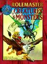 Creatures & Monsters (Rolemaster Fantasy Role Playing, #5802)