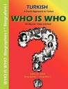 WHO IS WHO - Biographies I / Biografien I: Turkish - A Fresh Approach to Türkce